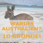 "Warum Australien ? 10 Gründe, für Work & Travel ""Down under"""